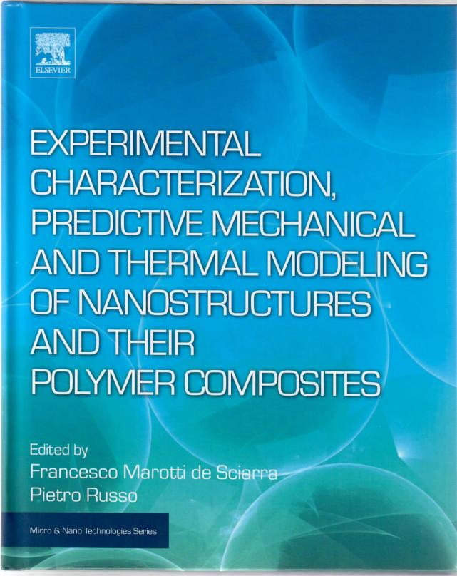 Experimental Characterization, Predictive Mechanical and Thermal Modeling of Nanostructures and their Polymer Composite
